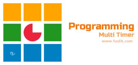 Programming Multi Timer - نرم افزار تایمر حرفه ای برای کامپیوتر