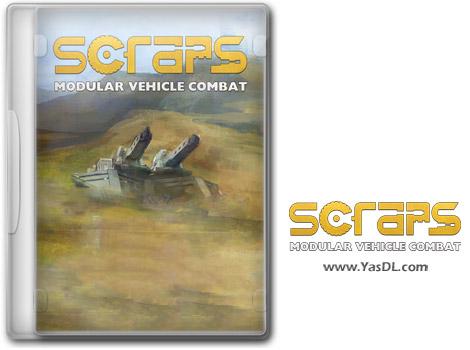 دانلود بازی Scraps Modular Vehicle Combat برای PC