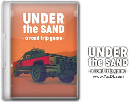 دانلود بازی Under The Sand A Road Trip Game برای PC