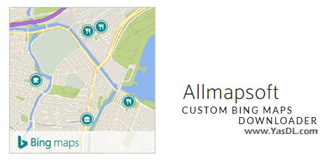 دانلود Allmapsoft Custom Bing Maps Downloader 5.3 - ذخیره نقشههای آفلاین بینگ
