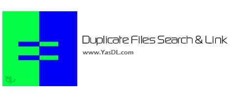 دانلود Duplicate Files Search & Link 7.0.7 - نرم افزار یافتن فایل های تکراری