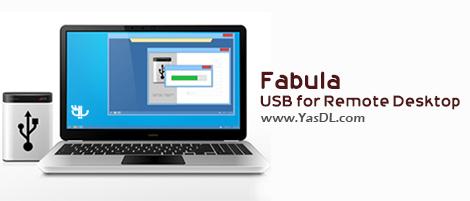 دانلود FabulaTech USB for Remote Desktop 6.0.7 - نرم افزار دسترسی به پورت USB از طریق ریموت دسکتاپ