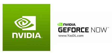 دانلود NVIDIA GeForce Now 2.0.26.116 - سیستم گیمینگ افسانهای و ابری انویدیا جیفورس
