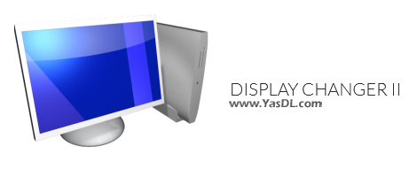 دانلود Display Changer II 1.7.2.125 - نرم افزار تغییر رزولوشن صفحه نمایش