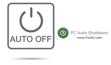دانلود PC Auto Shutdown 7.1 - خاموش کردن خودکار و زمانبندی شده کامپیوتر