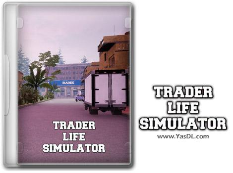 دانلود بازی Trader Life Simulator برای PC