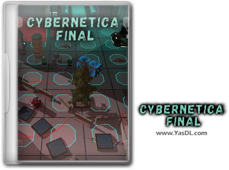 دانلود بازی Cybernetica Final برای PC