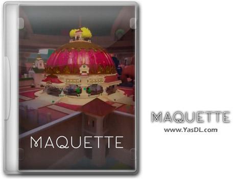 دانلود بازی Maquette برای PC