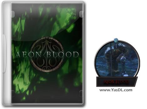 دانلود بازی AEON BLOOD برای PC