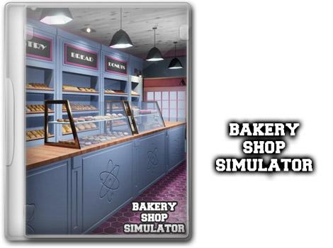 دانلود بازی Bakery Shop Simulator برای PC