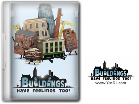 دانلود بازی Buildings Have Feelings Too برای PC