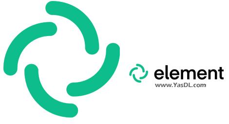 دانلود Element 1.7.26 - نرم افزار المنت؛ پیامرسان امن و سریع