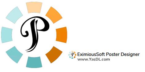 دانلود EximiousSoft Poster Designer 3.75 - نرم افزار طراحی پوستر