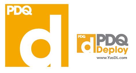 دانلود PDQ Deploy 19.3.42 Enterprise - مدیریت نصب و بروزرسانی سیستمها در شبکه