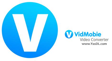 دانلود VidMobie Video Converter Ultimate 2.1.1 - مبدل حرفهای فرمتهای ویدیویی
