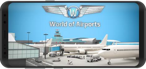 دانلود بازی World of Airports 1.30.8 - مدیریت فرودگاه برای اندروید + دیتا + نسخه بی نهایت