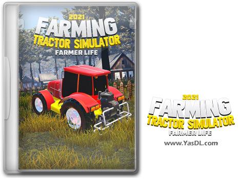 دانلود بازی Farming Tractor Simulator 2021 Farmer Life برای PC
