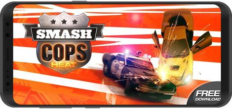 دانلود بازی Smash Cops Heat 1.12.01 - تعقیب و گریز پلیسی برای اندروید + دیتا + نسخه بی نهایت