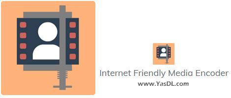 دانلود Internet Friendly Media Encoder 7.7 - مبدل حرفهای فرمت فیلمها