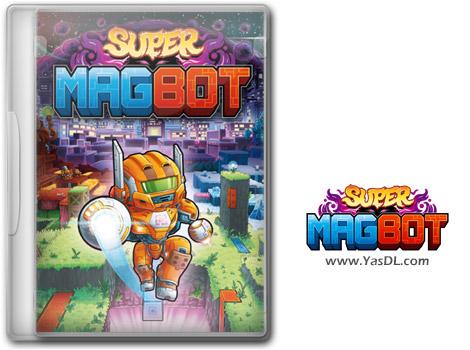 دانلود بازی Super Magbot Deluxe Edition برای PC