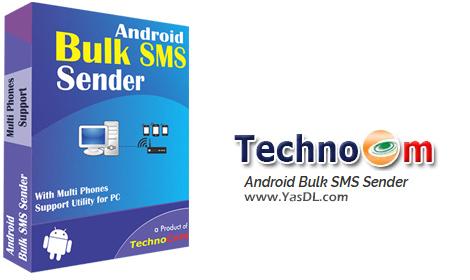 دانلود Technocom Android Bulk SMS Sender 10.21.3.25 - نرم افزار ارسال پیامک گروهی