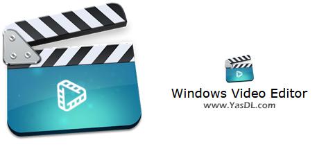 دانلود Windows Video Editor 2021 9.2.0.2 - بسته قدرتمند ویرایش و تدوین فیلم