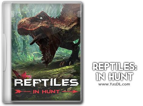 دانلود بازی Reptiles In Hunt برای PC