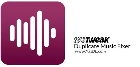 دانلود Systweak Duplicate Music Fixer 2.1.1000.11048 – حذف موزیکهای تکراری از هارد و فلش