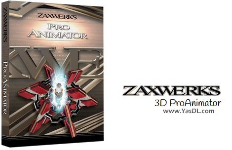 دانلود Zaxwerks 3D ProAnimator 8.6.0 - نرم افزار انیمیشنسازی 3 بعدی