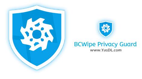 دانلود BCWipe Privacy Guard 1.0.2.3 Beta - نرم افزار بهبود تنظیمات حریم خصوصی در ویندوز 10