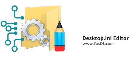 دانلود Desktop.ini Editor 1.1 - نرم افزار ویرایش ساده فایل Desktop.ini در ویندوز