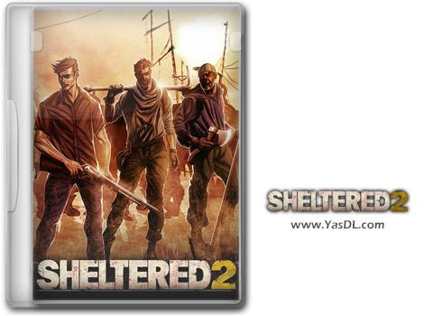 دانلود بازی Sheltered 2 باری PC