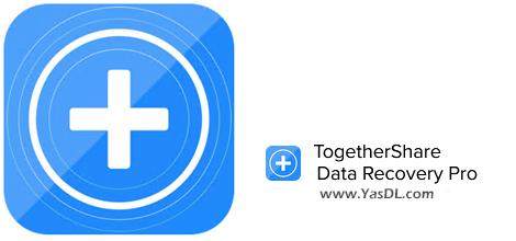 دانلود TogetherShare Data Recovery 7.2 Professional / Enterprise / AdvancedPE - بازیابی اطلاعات حذف شده