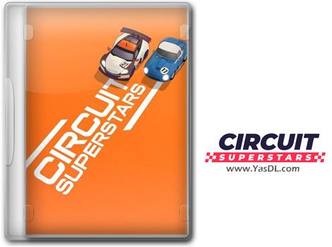 دانلود بازی Circuit Superstars برای PC