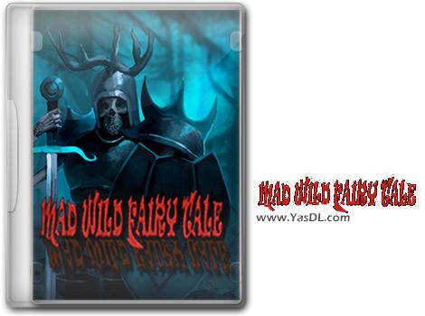دانلود بازی Mad Wild Fairy Tale برای PC
