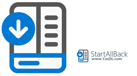 دانلود StartAllBack 2.9.91 RC - استارت منوی کلاسیک برای ویندوز 11