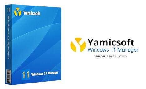 دانلود Yamicsoft Windows 11 Manager 1.0.0 x64 - نرم افزار مدیریت ویندوز 11