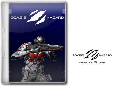 دانلود بازی Zombie Hazard برای PC